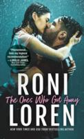 The Ones Who Got Away Series, Book 1
