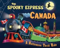 The Spooky Express Canada : a Halloween thrill ride