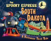 The Spooky Express South Dakota