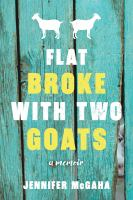 Flat Broke With Two Goats