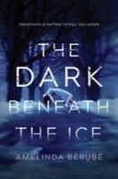 The Dark Beneath the Ice