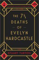 The 7ư Deaths Of Evelyn Hardcastle