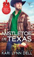 Mistletoe In Texas