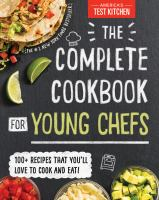 The Complete Cookbook for Young Chefs- Debut