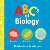 ABCs of Biology - Ferrie, Chris