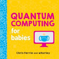 Quantum Computing for Babies - Ferrie, Chris