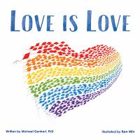 Love is love [electronic resource (ebook from OverDrive)]