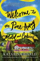 Welcome to the Pine Away Motel and Cabins