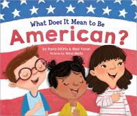 What Does It Mean to Be An American?