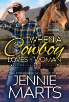 When A Cowboy Loves A Woman