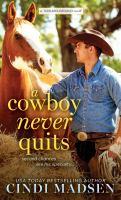 A cowboy never quits