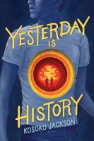 Cover of Yesterday Is History