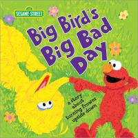 Big Bird's Big Bad Day