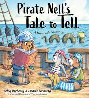 Pirate Nell's tale to tell : a storybook adventure