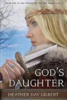 God's Daughter /cHeather Day Gilbert