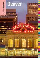 Insiders' Guide® to Denver