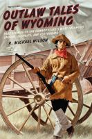 Outlaw Tales of Wyoming