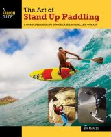 The Art of Stand up Paddling