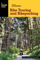 Basic Illustrated Bike Touring and Bikepacking