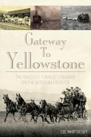 Gateway to Yellowstone