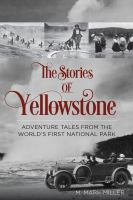 The Stories of Yellowstone