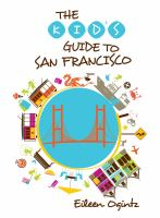 The Kid's Guide to San Francisco