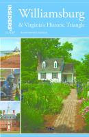 Insiders' Guide to Williamsburg and Virginia's Historic Triangle