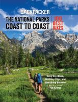 Backpacker's the National Parks Coast to Coast