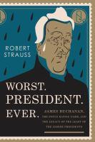 Worst. President. Ever