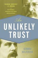 An Unlikely Trust