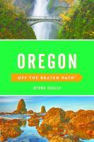 Oregon, Off the Beaten Path