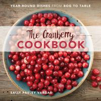 The Cranberry Cookbook