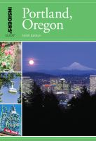 Insiders' Guide to Portland, Oregon, [2017]