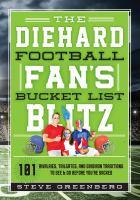 The Diehard Football Fan's Bucket List Blitz