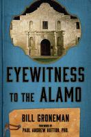 Eyewitness to the Alamo