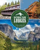 The Complete Guide to the National Park Lodges