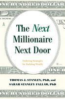 The Next Millionaire Next Door