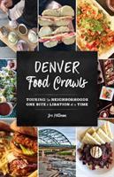Denver Food Crawls