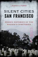Silent Cities San Francisco