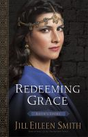 Redeeming Grace : Ruth's Story