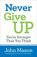 Never Give Up-you're Stronger Than You Think