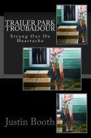 Trailer Park Troubadour