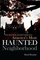 America's Most Haunted Neighborhood