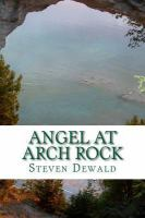 Angel at Arch Rock