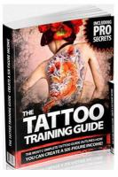 The Tattoo Training Guide