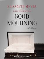 Good Mourning[sound Recording (CD Book)]