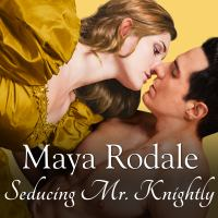 Seducing Mr. Knightly