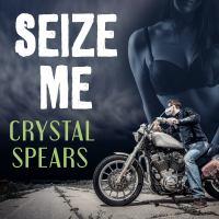 Seize Me