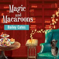 Image: Magic and Macaroons