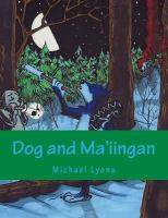 Dog and Ma'iingan